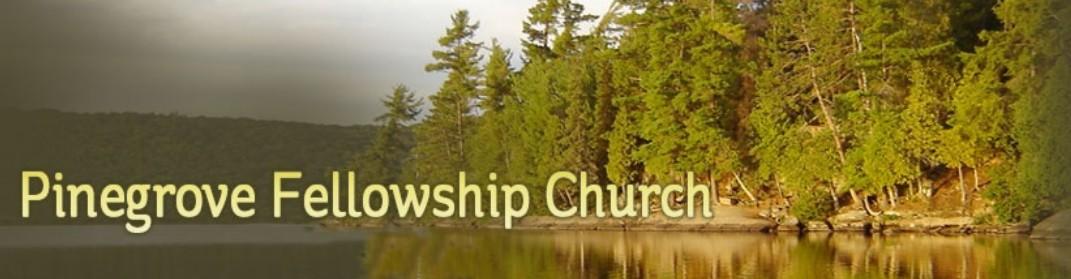 Pinegrove Fellowship Church